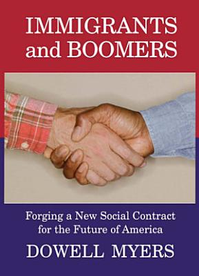 Immigrants and Boomers