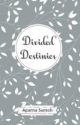 Divided Destinies
