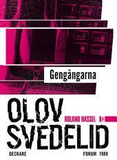 Gengångarna: En Roland Hassel-thriller