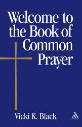 Welcome To The Book Of Common Prayer Book PDF