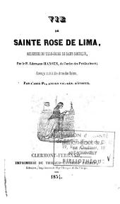 Vie de Sainte Rose de Lima: religieuse du tiers-ordre de St Dominique