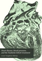 Heart Disease, Blood-pressure, and the Nauheim-Schott Treatment
