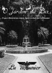 O Jardim Da Luz