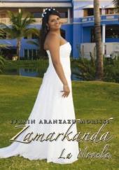 Zamarkanda La Novela: La Novela