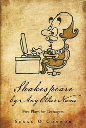 Shakespeare By Any Other Name Book PDF
