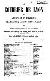 Le courier de Lyon ou l'attaque de la malle poste: drame