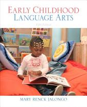 Early Childhood Language Arts: Edition 5