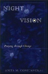 Night Vision: Praying Through Change