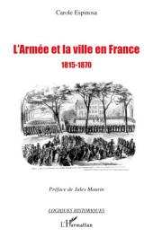 L'armée et la ville en France: 1815-1870