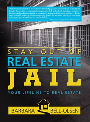 Stay Out of Real Estate Jail