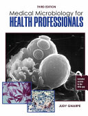 Medical Microbiology for Health Professionals