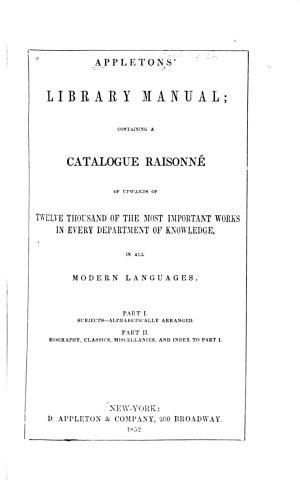 Appleton s Library Manual