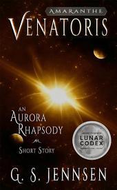 Venatoris: An Aurora Rhapsody Short Story