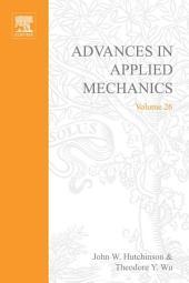 Advances in Applied Mechanics: Volume 26