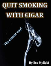 Quit smoking with cigar
