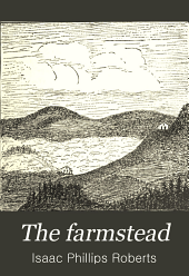 The farmstead: the making of the rural home and the layout of the farm