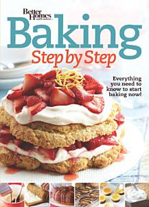 Better Homes and Gardens Baking Step by Step Book