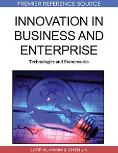 Innovation in Business and Enterprise  Technologies and Frameworks PDF