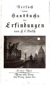 Versuch eines Handbuchs der Erfindungen: A - F, Band 1