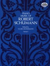 Piano Music of Robert Schumann