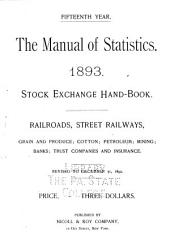 The Manual of Statistics: Stock Exchange Hand-book ...