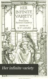 Her Infinite Variety: A Feminine Portrait Gallery