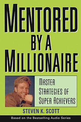 Mentored by a Millionaire PDF