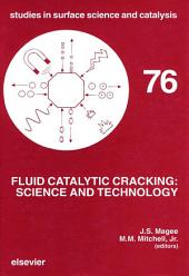 Fluid Catalytic Cracking: Science and Technology