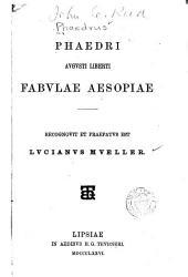 Phaedri Augusti liberti fabulae Aesopiae