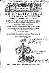 Tractatus de nullitatibus processuum ac sententiarum