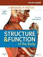 Study Guide for Structure   Function of the Body   E Book PDF
