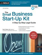 The Small Business Start-Up Kit: A Step-by-Step Legal Guide, Edition 10