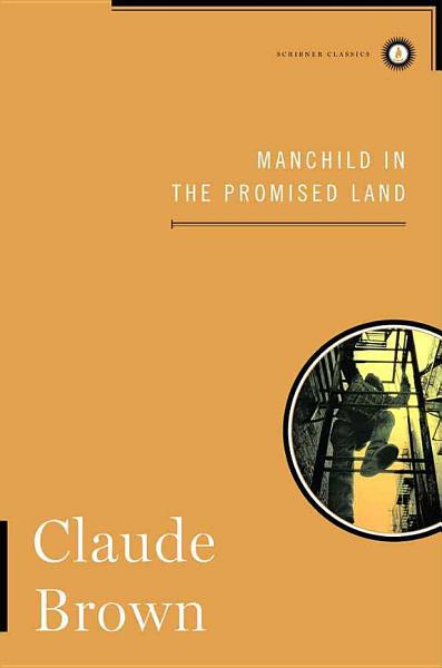 Download Manchild in the Promised Land Book