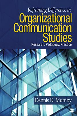 Reframing Difference in Organizational Communication Studies