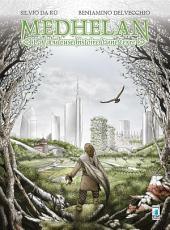 MEDHELAN - La fabuleuse histoire d'une terre