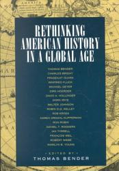 Rethinking American History in a Global Age PDF