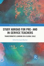 Study Abroad for Pre- and In-Service Teachers