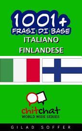 1001+ Frasi di Base Italiano - Finlandese