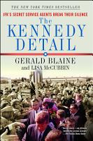 The Kennedy Detail PDF