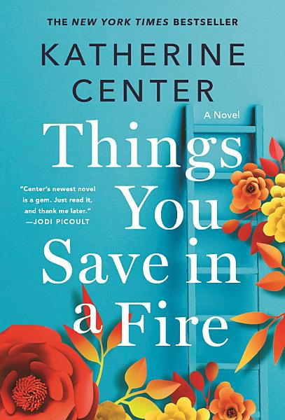 Download Things You Save in a Fire Book