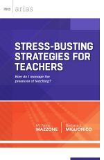 Stress-Busting Strategies for Teachers
