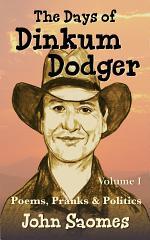 The Days of Dinkum Dodger
