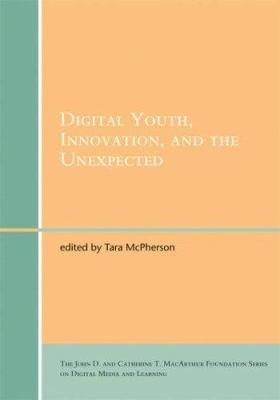 Download Digital Youth  Innovation  and the Unexpected Book