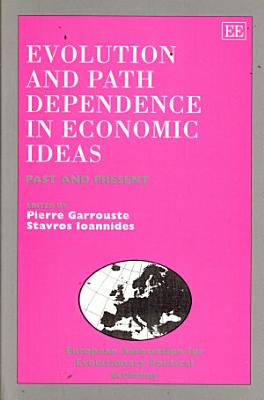 Evolution And Path Dependence In Economic Ideas