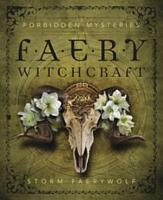 Forbidden Mysteries of Faery Witchcraft PDF