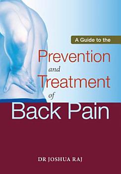 A Guide to the Prevention and Treatment of Back Pain PDF
