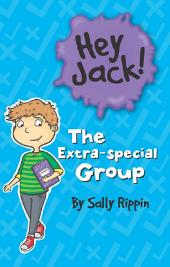 Hey Jack: The Extra- Special Group