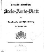 Königlich-bayerisches Kreis-Amtsblatt von Unterfranken und Aschaffenburg: für d. Jahr ... 1862