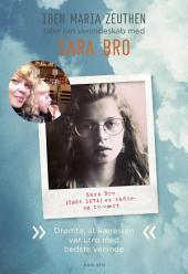 Sara Bro: Drømte, at kæresten var utro med bedste veninde