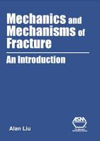 Mechanics and Mechanisms of Fracture PDF